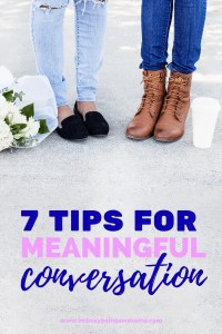 7 Simple Ways to Foster Meaningful Conversation Today. Learn how to strengthen relationships, boost happiness, and create connection by improving conversation skills. Simple tips to try today! #conversation #relationships #happiness