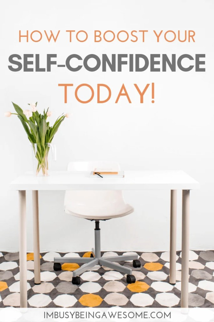 Boost your self-confidence today