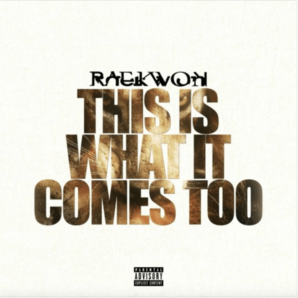 Raekwon This Is What It Comes Too M3 Download