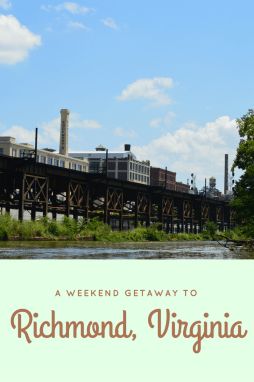 Weekend Getaway to Richmond, VA