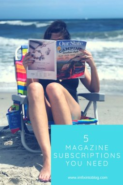 5 Must-Have Magazine Subscriptions - I'm Fixin' To - @mbg0112