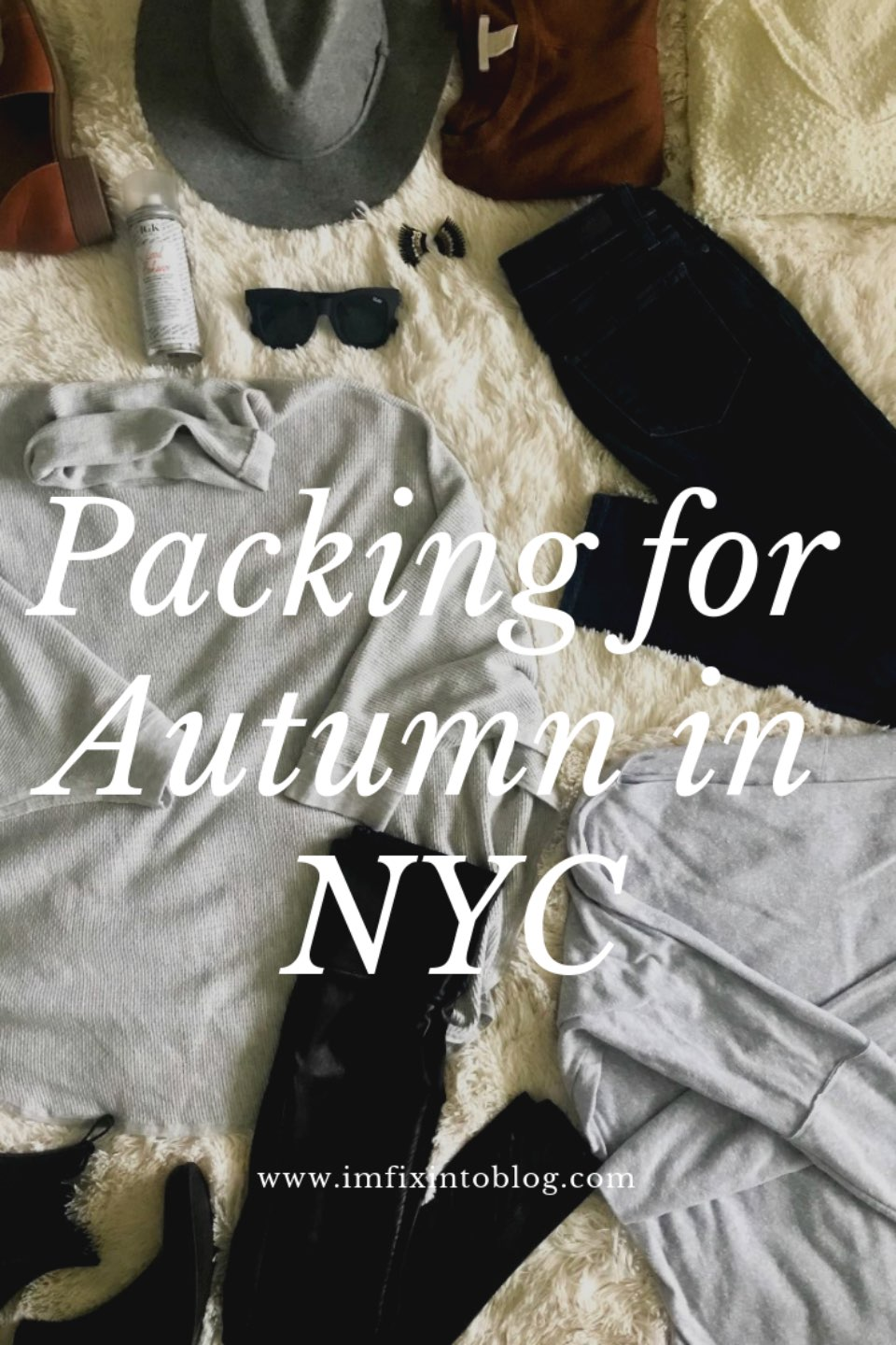 Our Packing List for New York City - I'm Fixin' To - @mbg0112