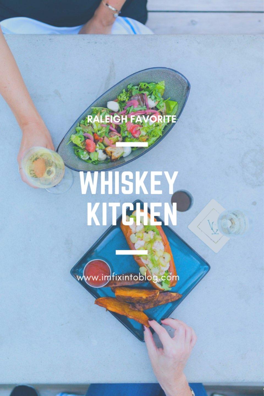 Raleigh Favorite: Whiskey Kitchen - I'm Fixin' To - @mbg0112
