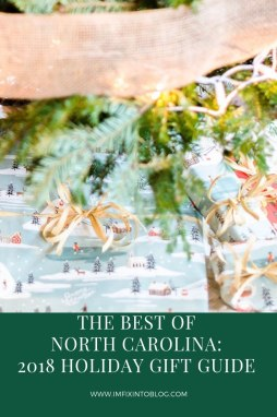 The Best of North Carolina Gift Guide 2018 Edition - I'm Fixin' To - @mbg0112