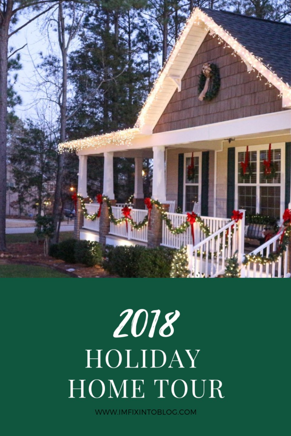 2018 Holiday Home Tour - I'm Fixin' To - @mbg0112