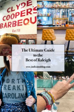 The Ultimate Guide to the Best of Raleigh - I'm Fixin' To - @mbg0112