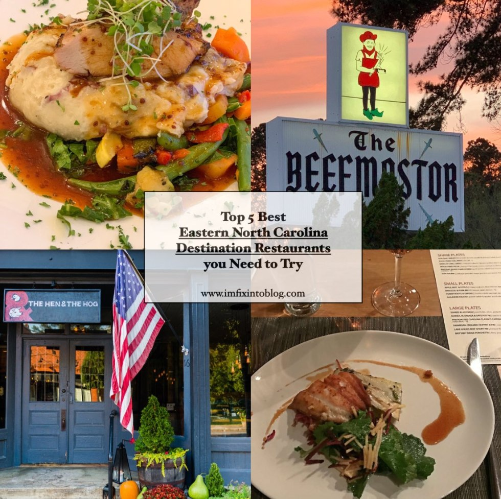 Top 5 Best Destination Restaurants in Eastern NC you Need to Try - I'm Fixin' To - @mbg0112