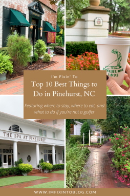 The Best things to do in Pinehurst NC , a travel guide featured by top NC blog, I'm Fixin' To | Top 10 Best Things to Do in Pinehurst NC: a Complete Travel Guide - I'm Fixin' To - @imfixintoblog