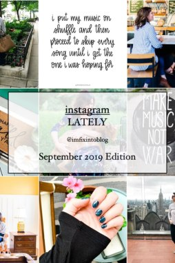 Welcome October + September 2019 Instagram Roundup - I'm Fixin' To - @mbg0112