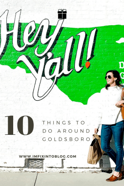 Eastern North Carolina Travel Guide: Top 10 Things to Do in Goldsboro NC - I'm Fixin' To - @mbg0112