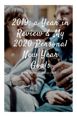 2019, a Year in Review & My 2020 Personal New Year Goals - I'm Fixin' To - @mbg0112