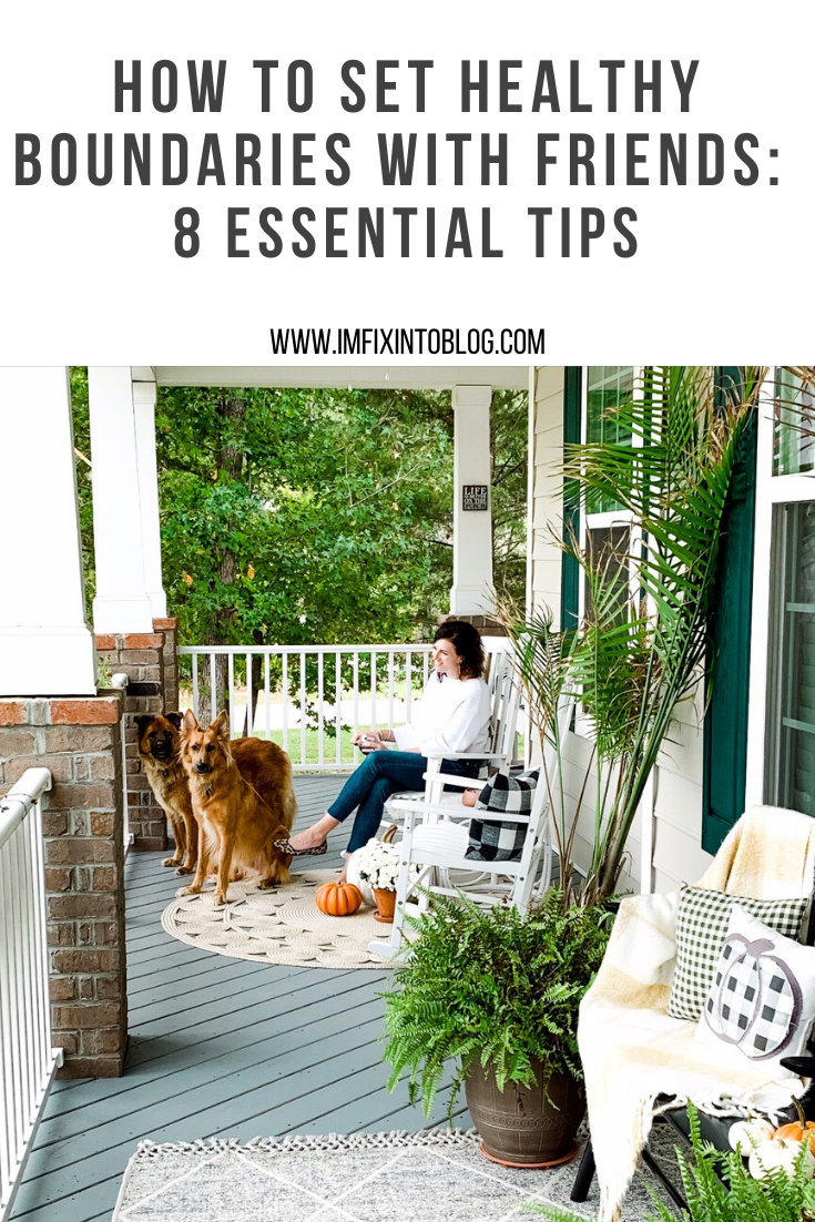 How to Set Healthy Boundaries with Friends: 8 Essential Tips - I'm Fixin' To - @mbg0112 | How to Set Healthy Boundaries with Friends: 8 Essential Tips by popular NC life and style blog, I'm Fixin' To: Pinterest image of a woman sitting on her front porch with her two dogs.