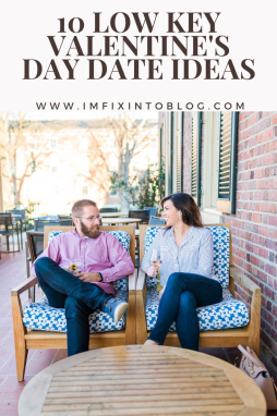 10 Low Key Valentine's Day Date Night Ideas - I'm Fixin' To - @mbg0112