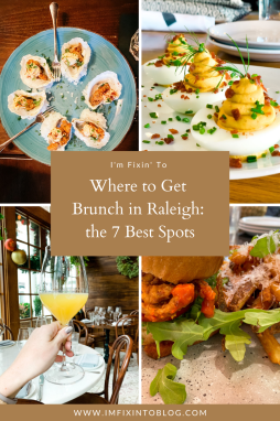 Where to Get Brunch in Raleigh: the 7 Best Spots - I'm Fixin' To - @imfixintoblog