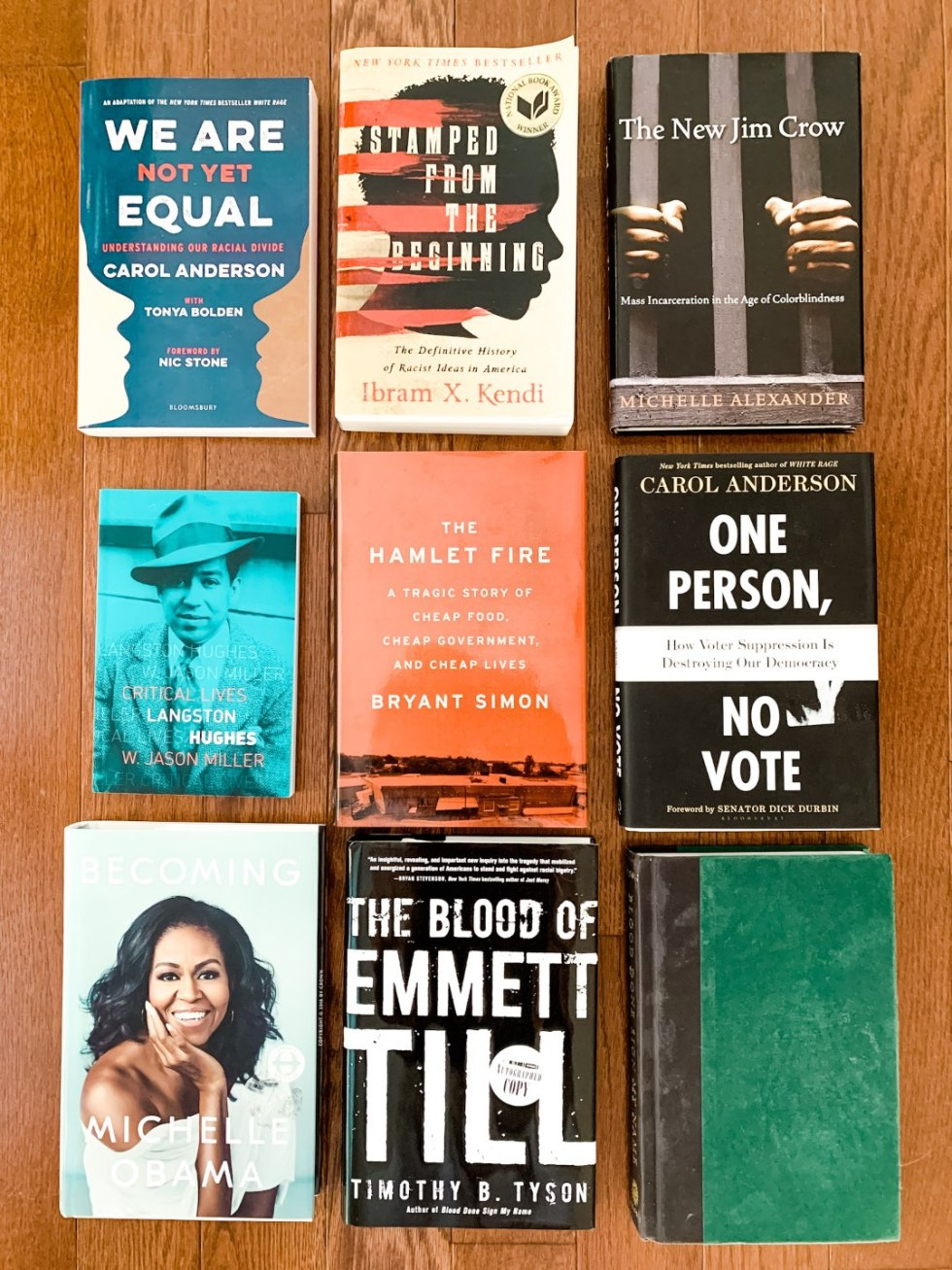 An Anti-Racist Reading List - I'm Fixin' To - @mbg0112 | Anti-Racist Reading List by popular North Carolina lifestyle blog, I'm Fixin' To: image of the books We Are Not Yet Equal, Stamped From the Beginning, The New Jim Crow, Langston Hughes, The Hamlet Fire, One Person No Vote, Becoming, and The Blood of Emmett Till.