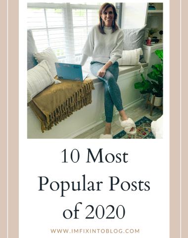 Most Popular Posts of 2020 - I'm Fixin' To - @imfixintoblog