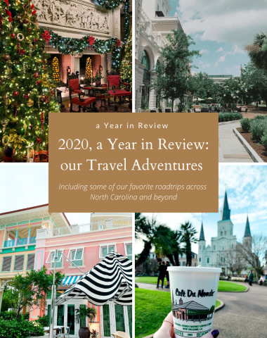 2020, a Year in Review: our Travel Adventures - I'm Fixin' To - @imfixintoblog