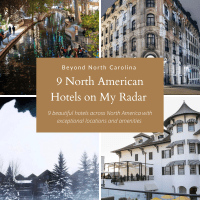 9 Hotels on My Radar