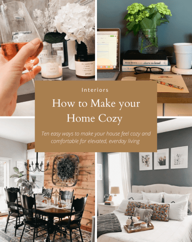 How to Make your Home Cozy: 10 Easy Ways - I'm Fixin' To - @imfixintoblog