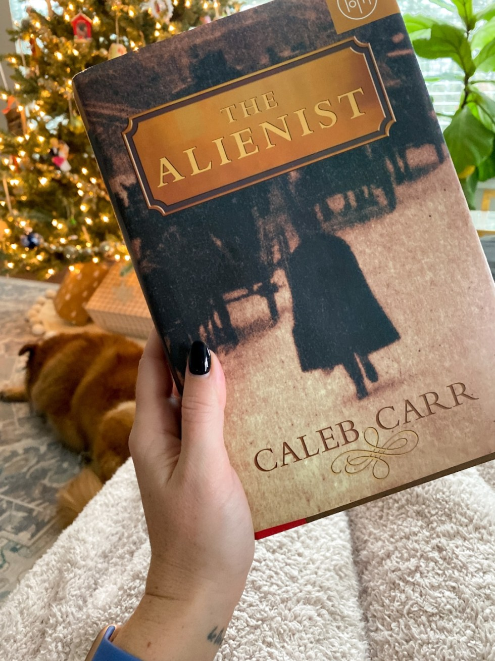 2021 Reading List: What I've Read So Far - I'm Fixin' To - @imfixintoblog | 2021 Reading List by popular NC lifestyle blog, I'm Fixin' To: image of the book The Alienist.