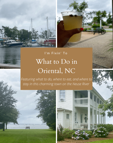 What to Do in Oriental, NC - I'm Fixin' To - @imfixintoblog
