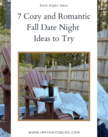 Romantic Fall Date Night Ideas featured by top NC lifestyle blogger, I'm Fixin' To