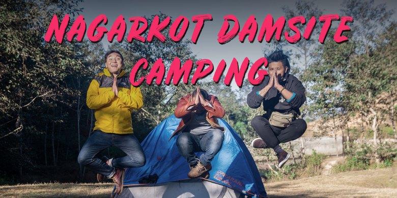 Nagarkot Damsite Camping | Imfreee