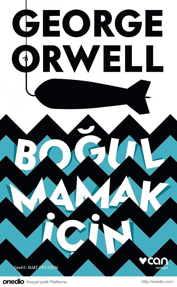 George Orwell / Boğulmamak İçin