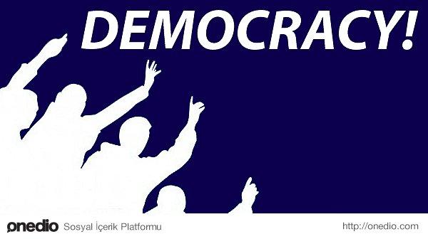 Demokrasi her devlet yapısının bir alt biçimi olarak görünecek.