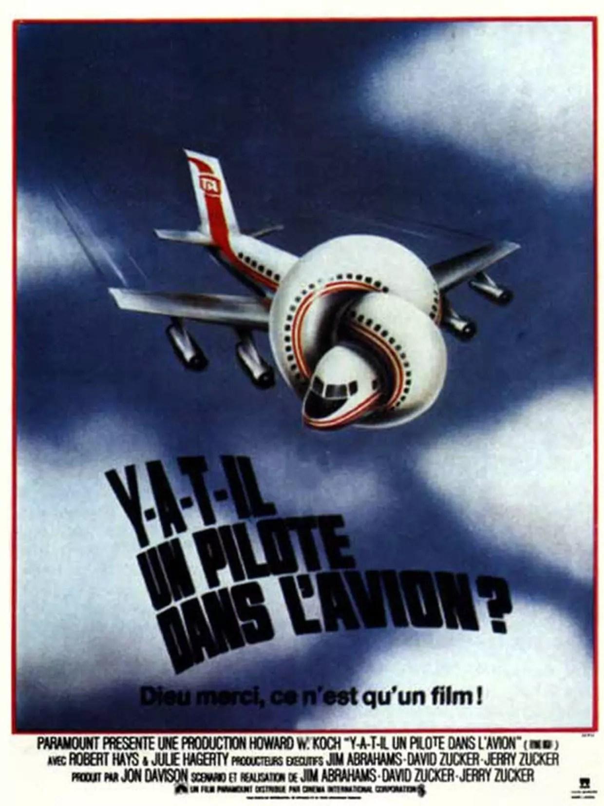 Y'a T Il Un Pilote Dans L'avion : pilote, l'avion, A-t-il, Pilote, L'avion?, Bande, Annonce, Film,, Séances,, Streaming,, Sortie,