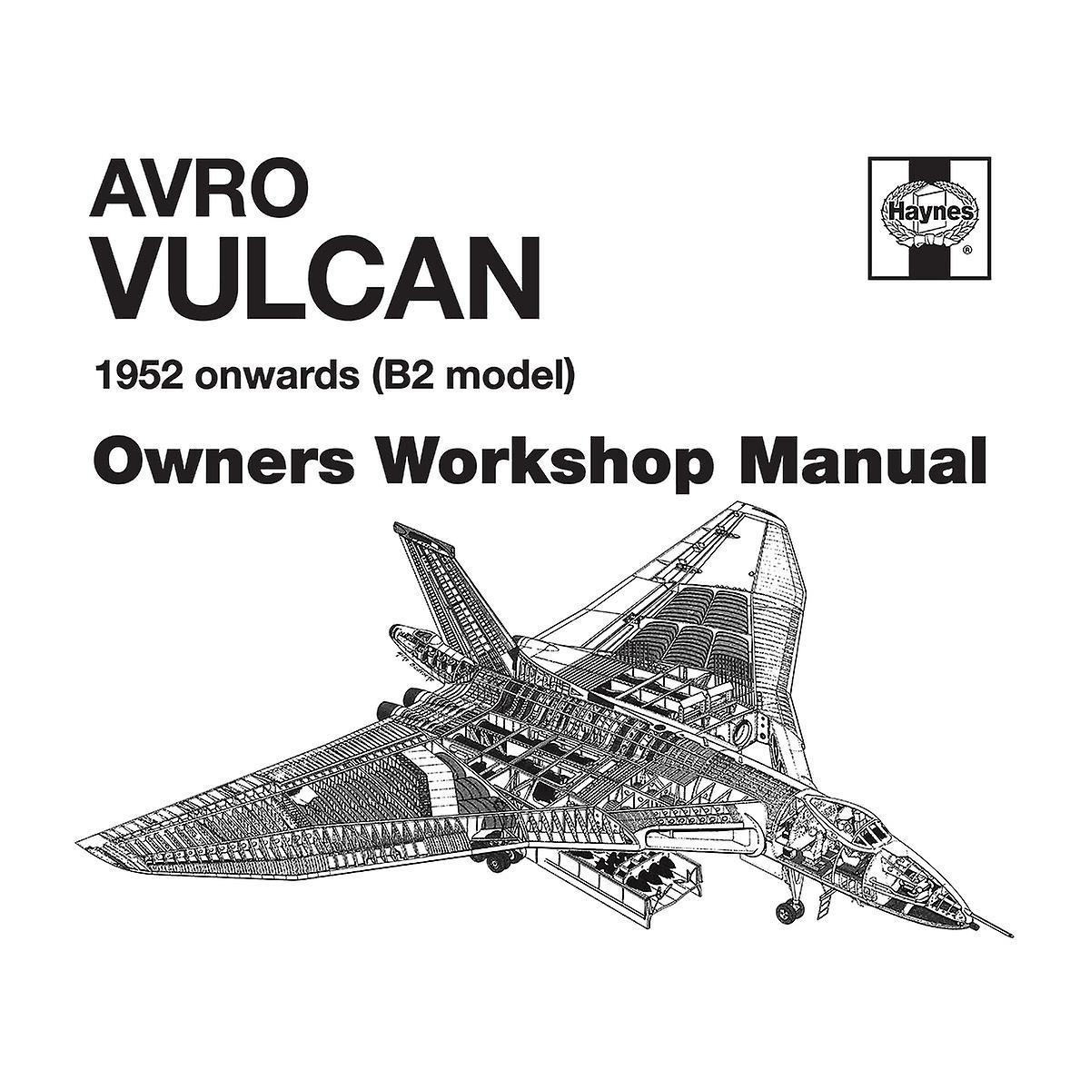 Haynes Owners Workshop Manual Avro Vulcan 1952 B2 Kid's