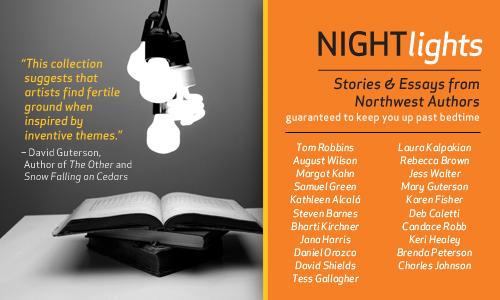 """Humanities Washington Anthology of Northwest Writers - """"Night Lights"""""""