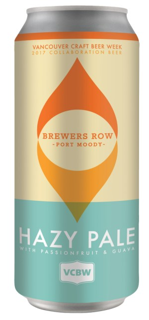 VancouverCraftBeerWeek2017CollaborationBeerHazyPale