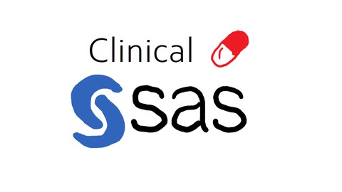 The Simplest Guide™ to Clinical Data Analysis with SAS