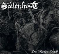 Seelenfrost >  Des Mondes Staub (2017)