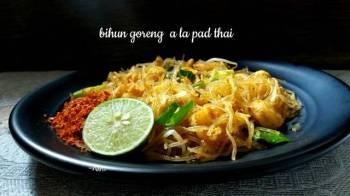 Bihun Goreng a la Pad Thai