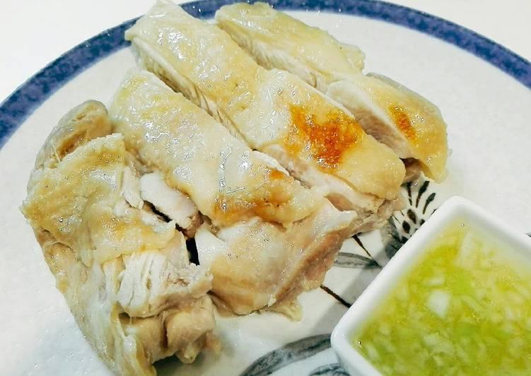Easy Juicy Steam Chicken dengan saus daun bawang
