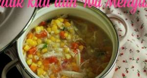 Sup Jagung Telur untuk Kita dan Ibu Menyusui