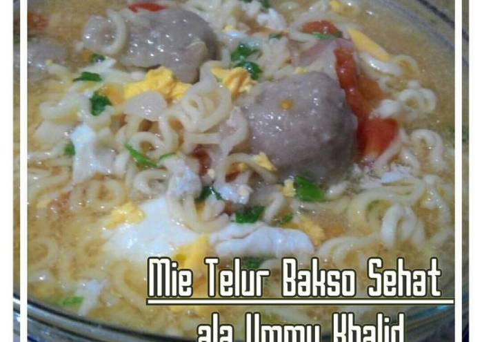 Resep Mie telur bakso sehat menu anak Favorit