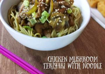 Resep Chicken Mushroom Teriyaki with Noodle Bikin Jadi Laper