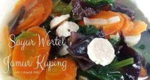Sayur Wortel Jamur Kuping