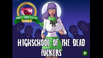 Meet And Fuck High School Of The Dead Fuckers
