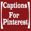 Captions For Pinterest 1.0