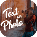 Text on photo, photo editor, Text Quotes creator 1.0.6