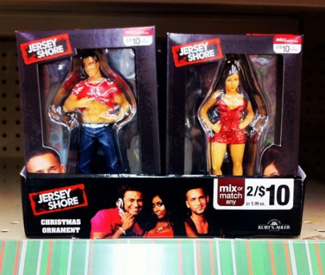 Pg Rated Ornaments Thats Amusing So Tell Me Ladies Would You Be Willing To Make These Jersey Shore