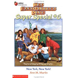 Baby-Sitters Club Super Special #6: New York, New York
