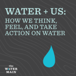 Water and Us
