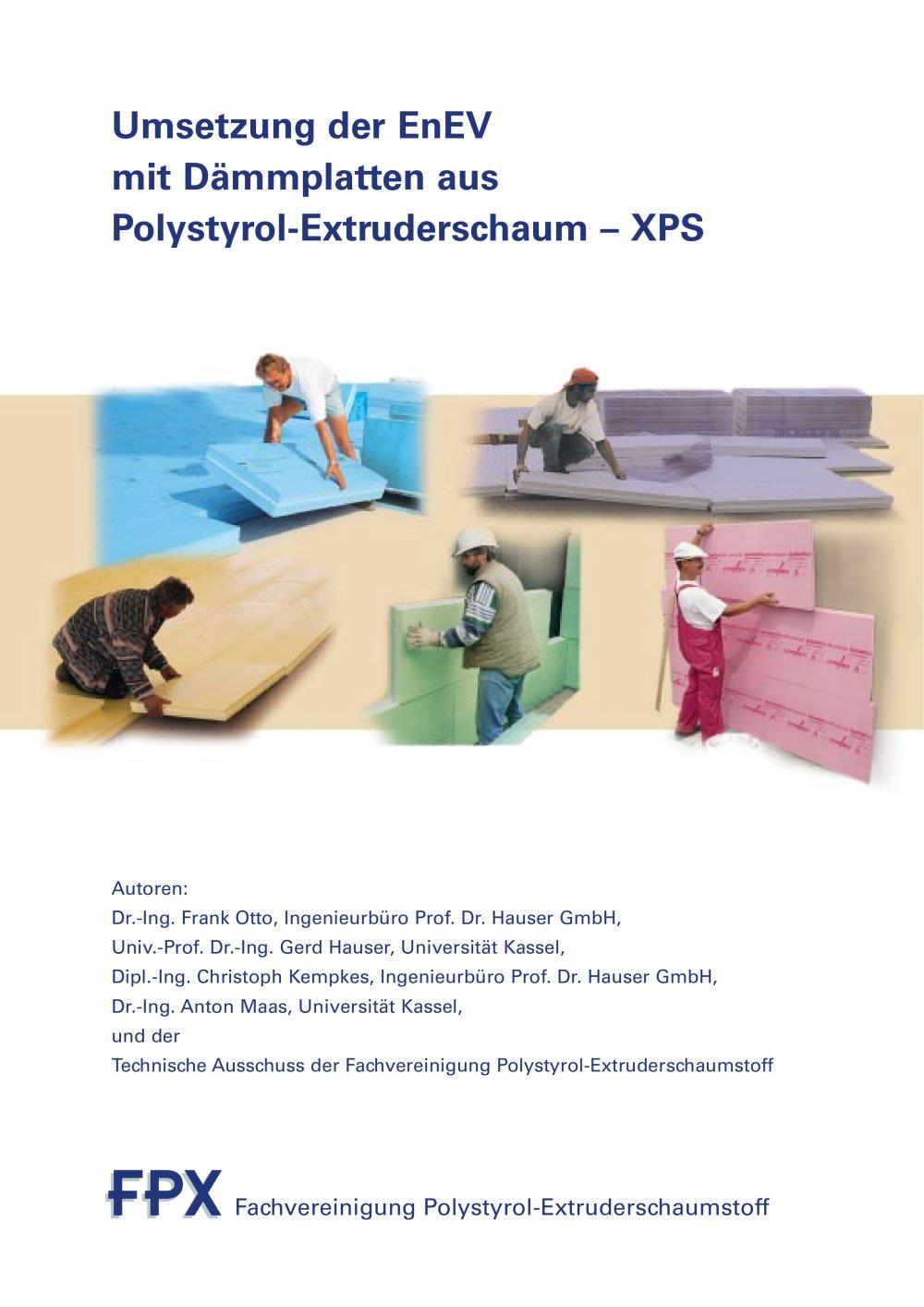 Umsetzung Der Enev Mit Dämmplatten Aus Polystyrol-Extruderschaum