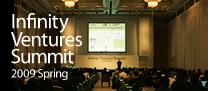Infinity Ventures Summit 2009 Spring