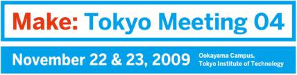Make: Tokyo Meeting 04 Logo